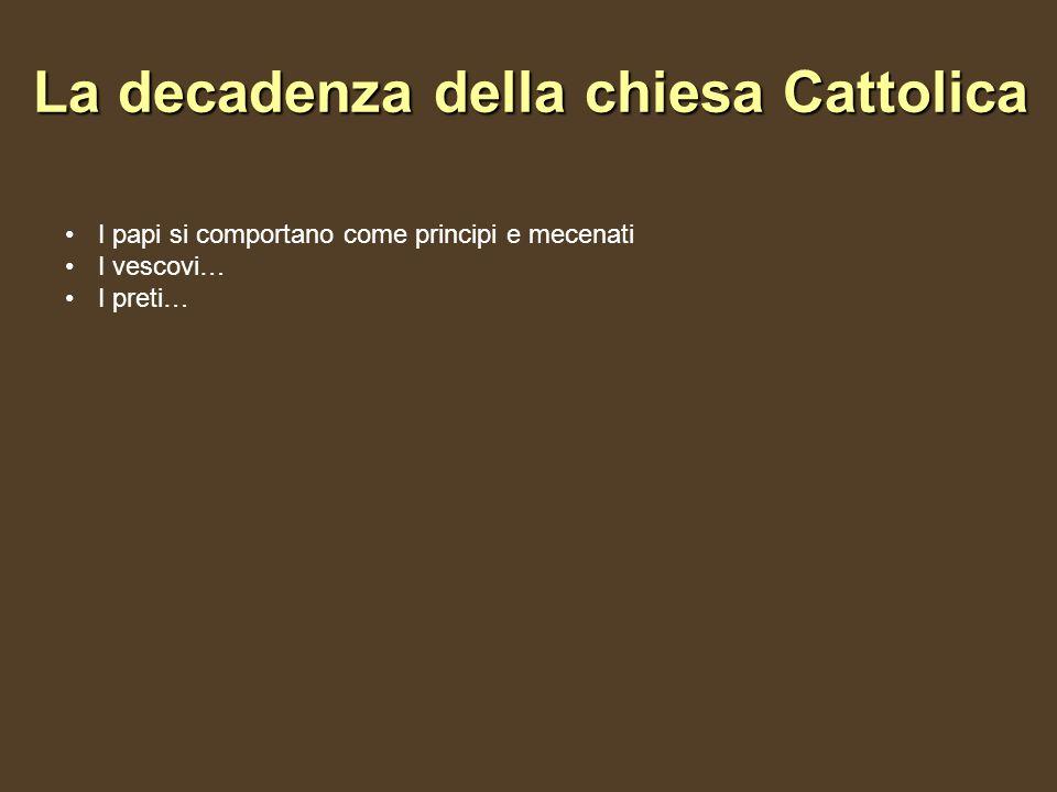 La decadenza della chiesa Cattolica