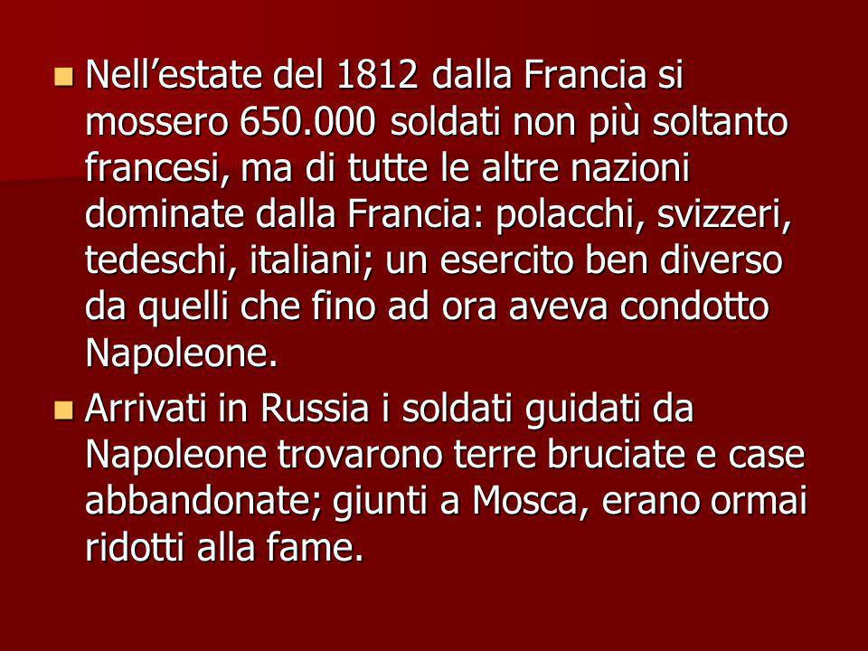 Nell'estate del 1812 dalla Francia si mossero 650