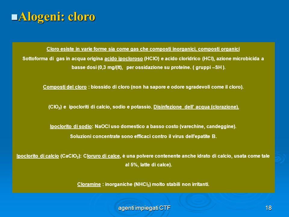 Alogeni: cloro agenti impiegati CTF