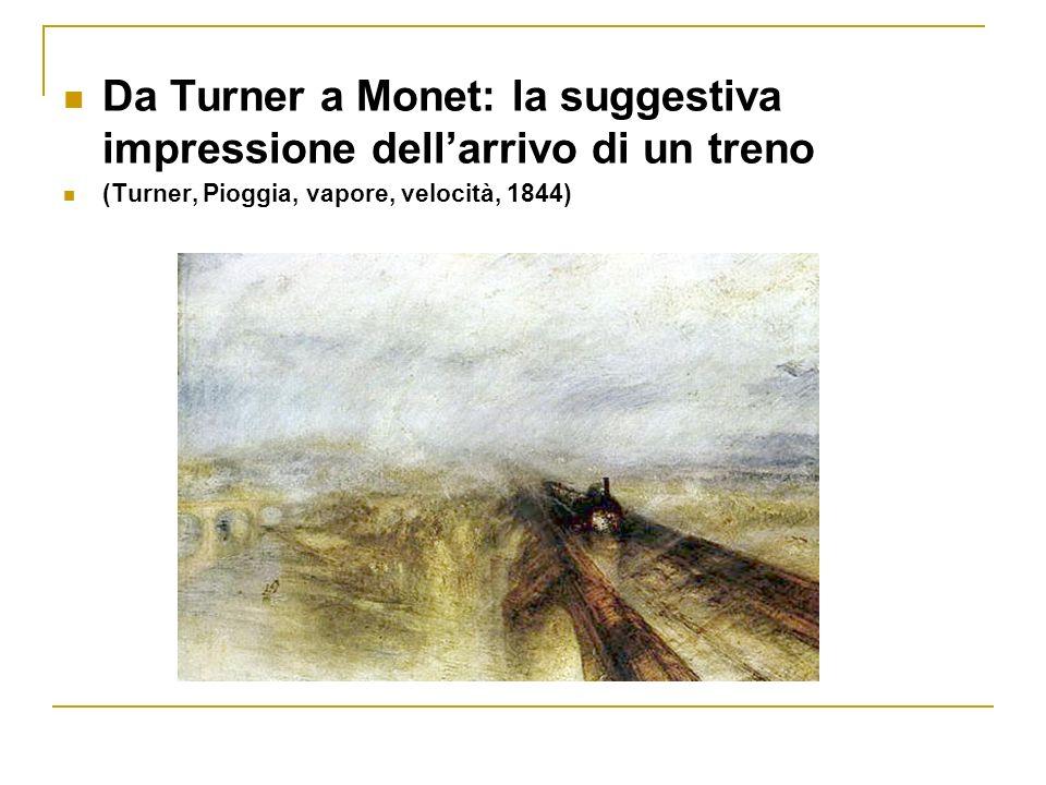 Da Turner a Monet: la suggestiva impressione dell'arrivo di un treno