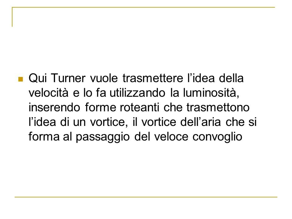Qui Turner vuole trasmettere l'idea della velocità e lo fa utilizzando la luminosità, inserendo forme roteanti che trasmettono l'idea di un vortice, il vortice dell'aria che si forma al passaggio del veloce convoglio