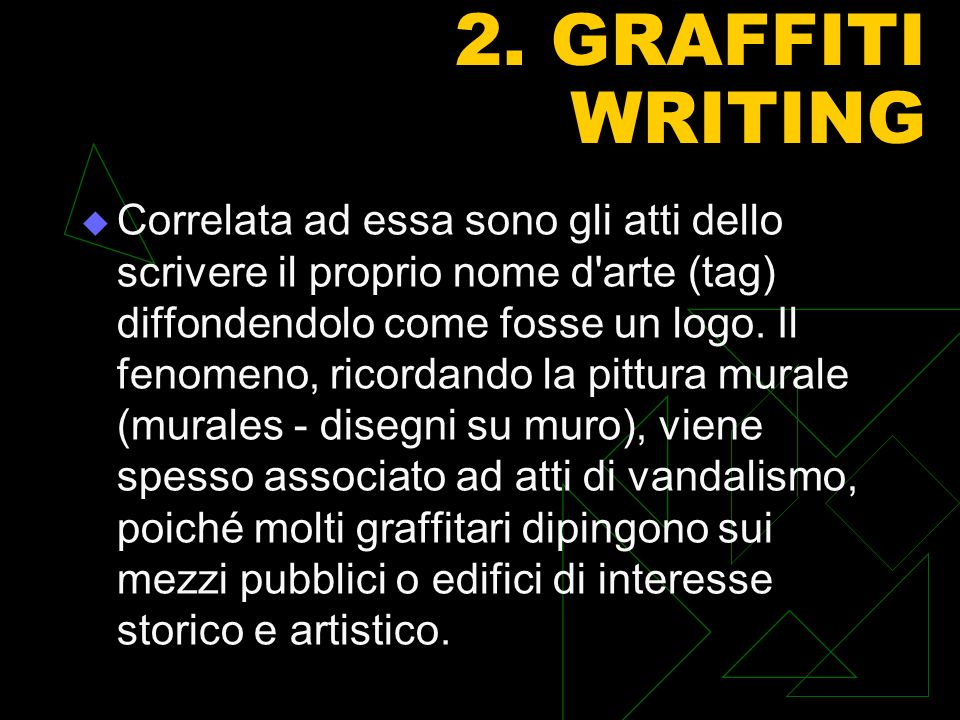 2. GRAFFITI WRITING