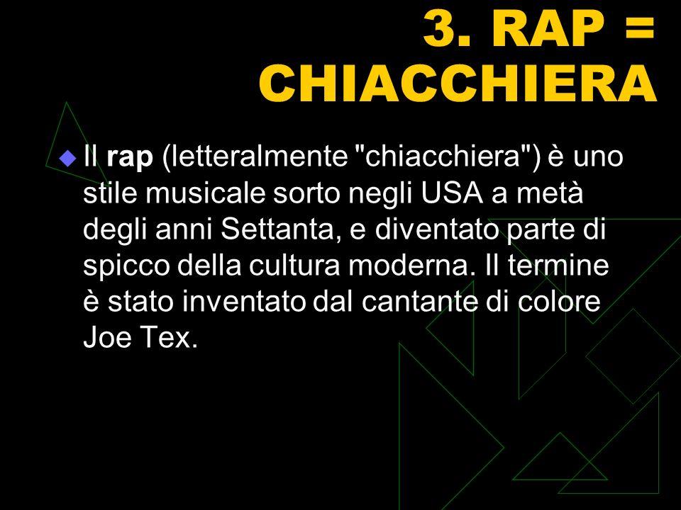 3. RAP = CHIACCHIERA