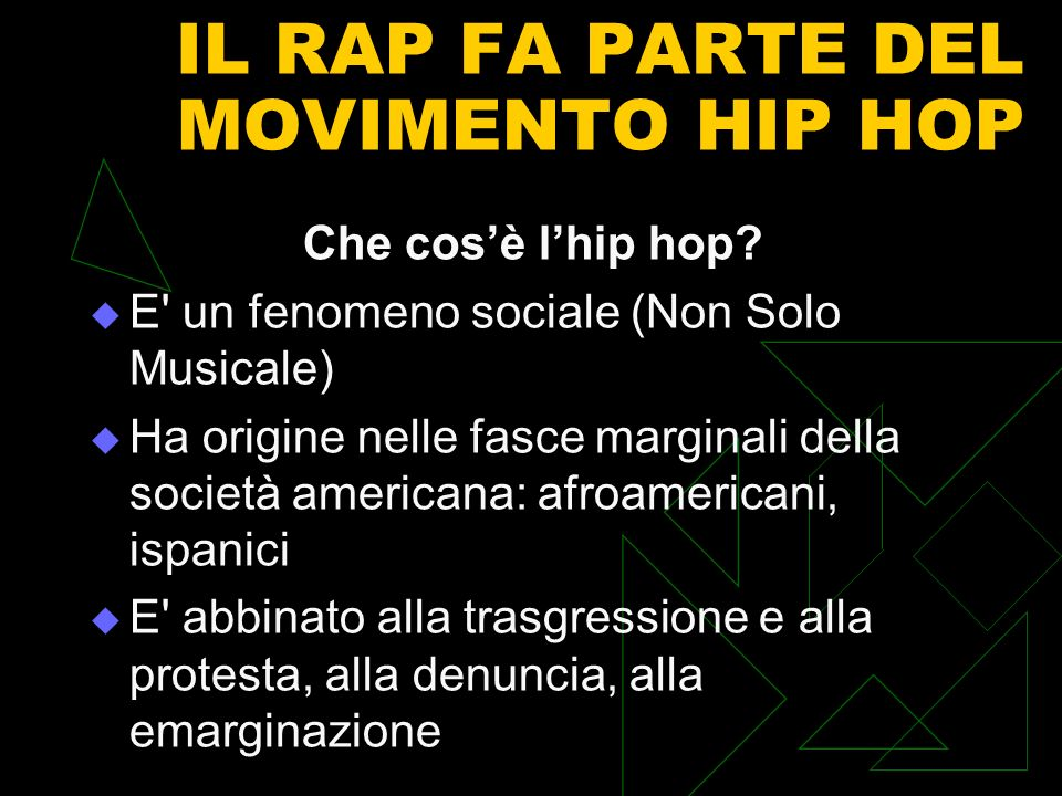 IL RAP FA PARTE DEL MOVIMENTO HIP HOP