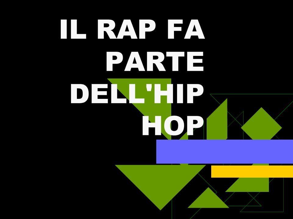 IL RAP FA PARTE DELL HIP HOP