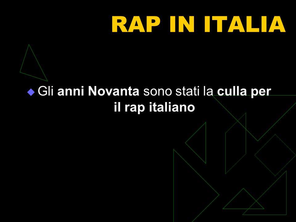 Gli anni Novanta sono stati la culla per il rap italiano