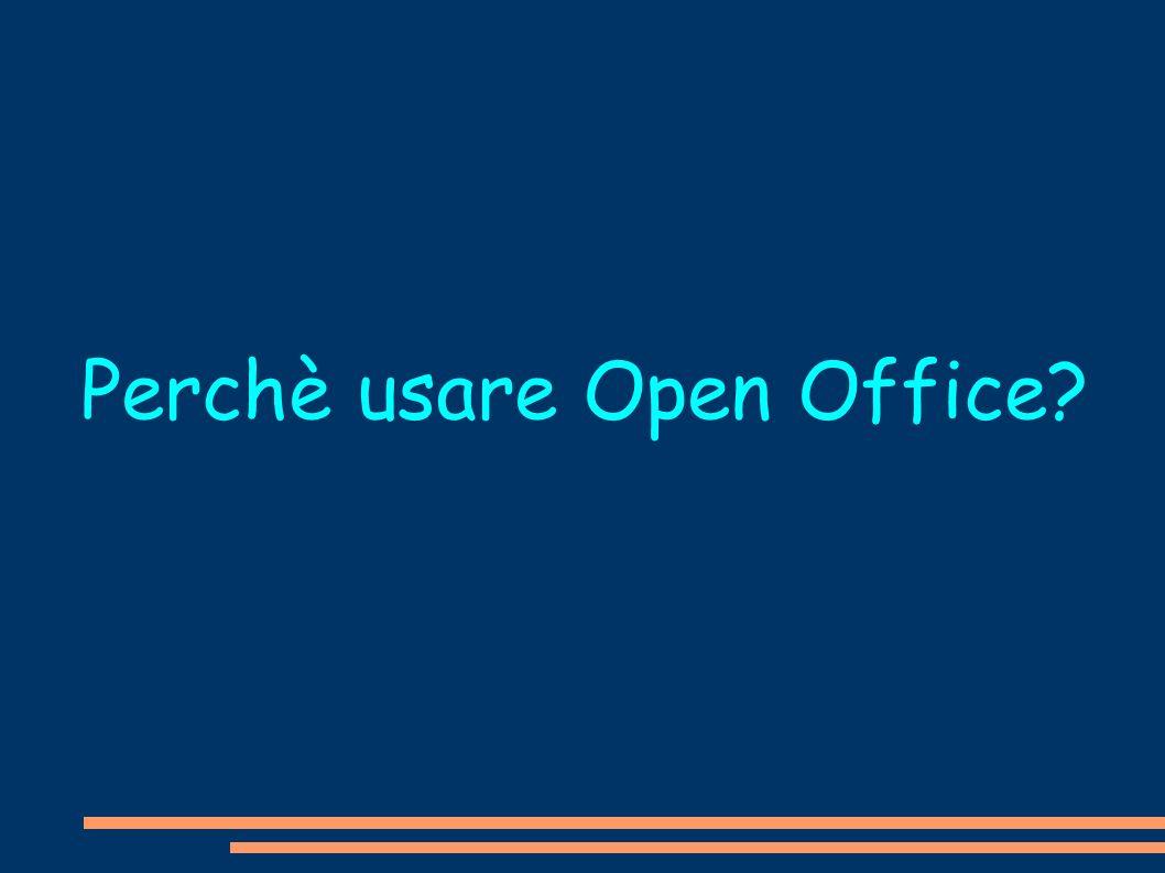 Perchè usare Open Office