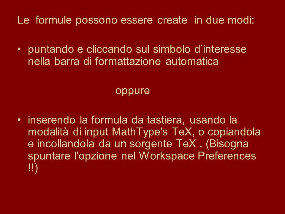 Le formule possono essere create in due modi: