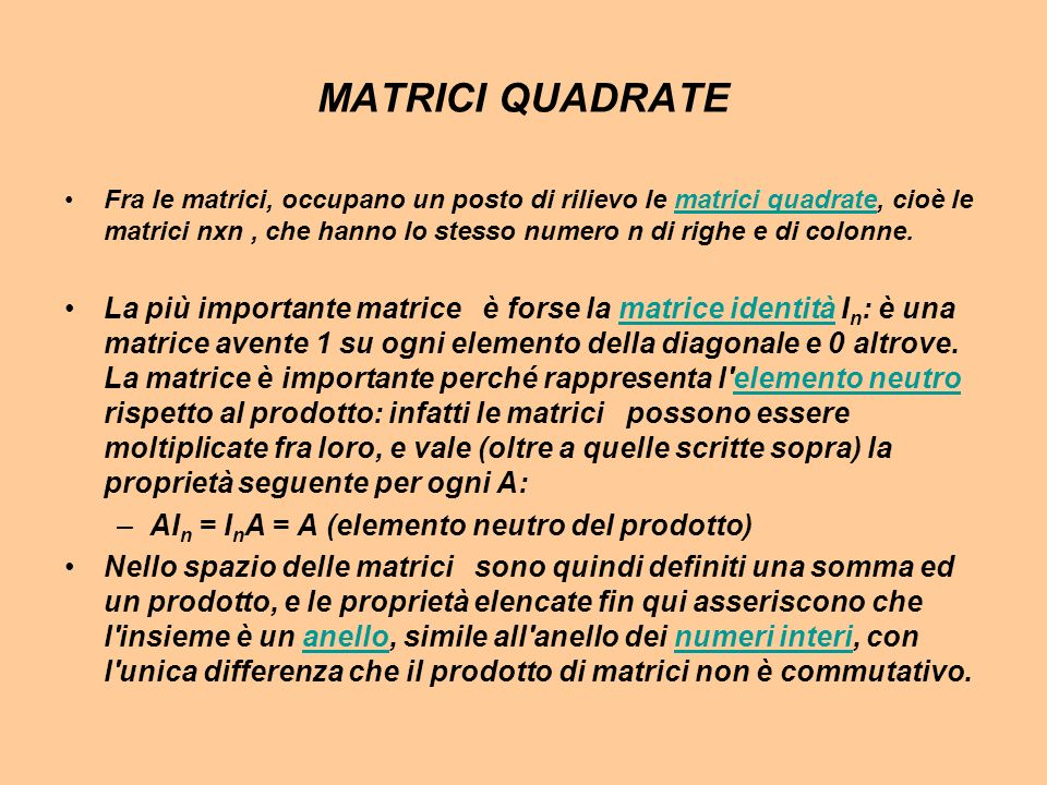 MATRICI QUADRATE