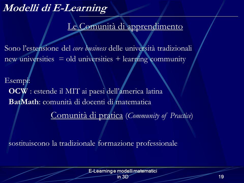 Modelli di E-Learning Le Comunità di apprendimento