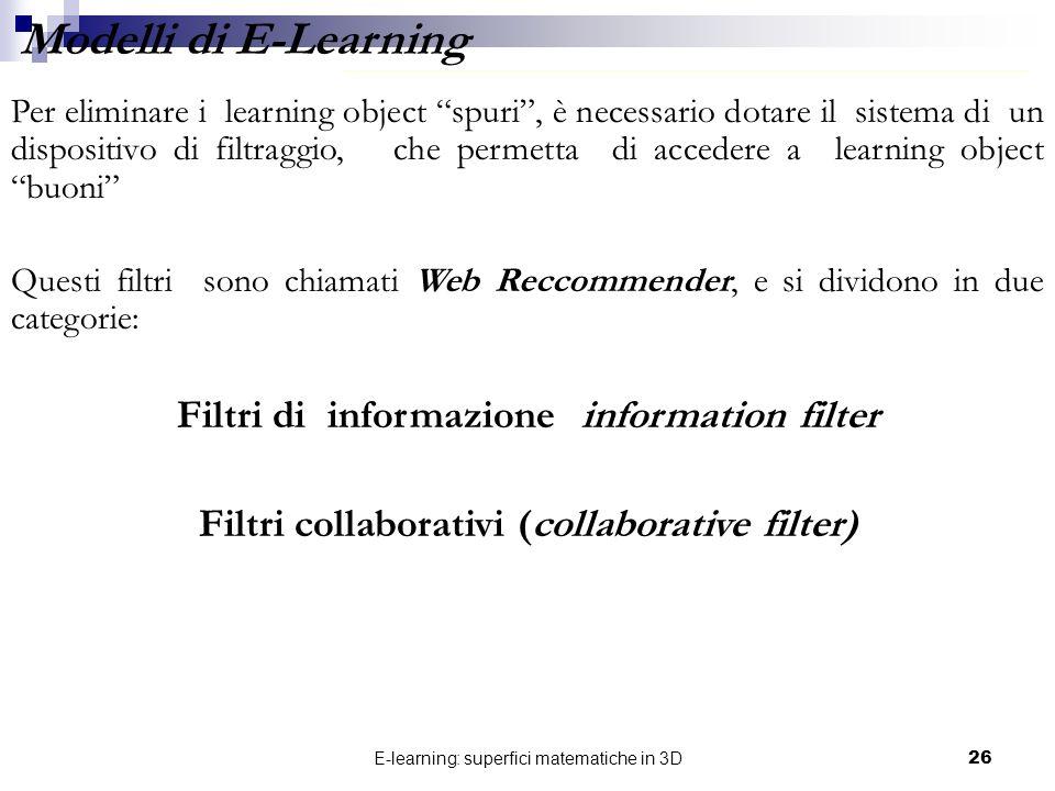 Modelli di E-Learning Filtri di informazione information filter