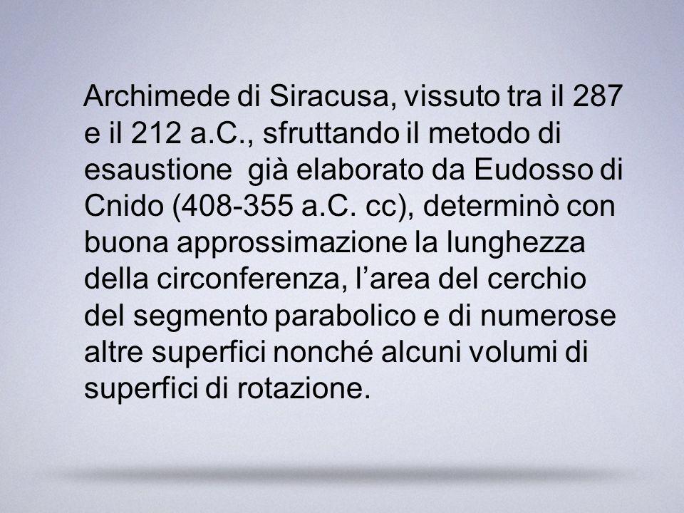 Archimede di Siracusa, vissuto tra il 287 e il 212 a. C