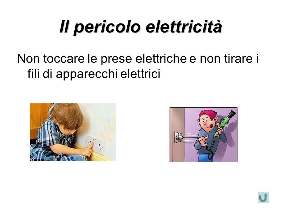 Il pericolo elettricità