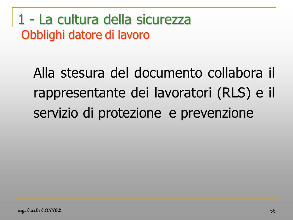 1 - La cultura della sicurezza Obblighi datore di lavoro
