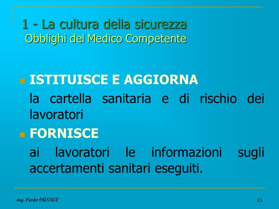 1 - La cultura della sicurezza Obblighi del Medico Competente