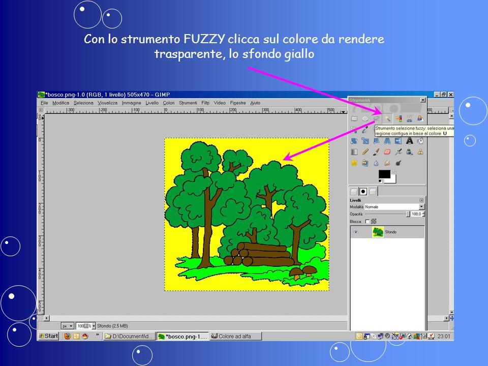 Con lo strumento FUZZY clicca sul colore da rendere trasparente, lo sfondo giallo
