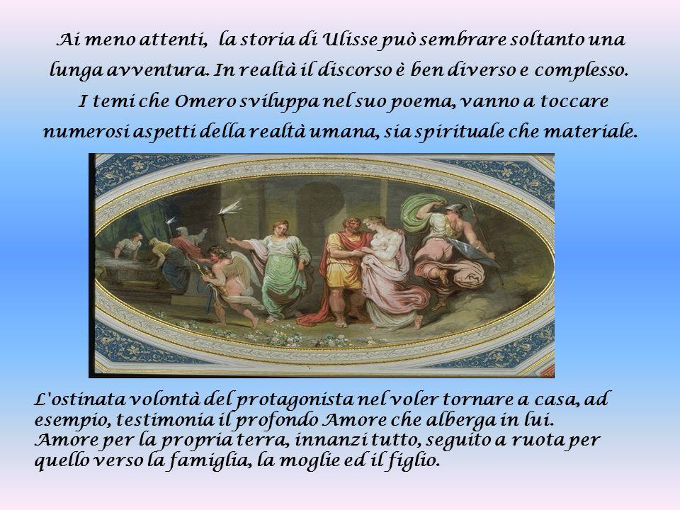 Ai meno attenti, la storia di Ulisse può sembrare soltanto una lunga avventura. In realtà il discorso è ben diverso e complesso.