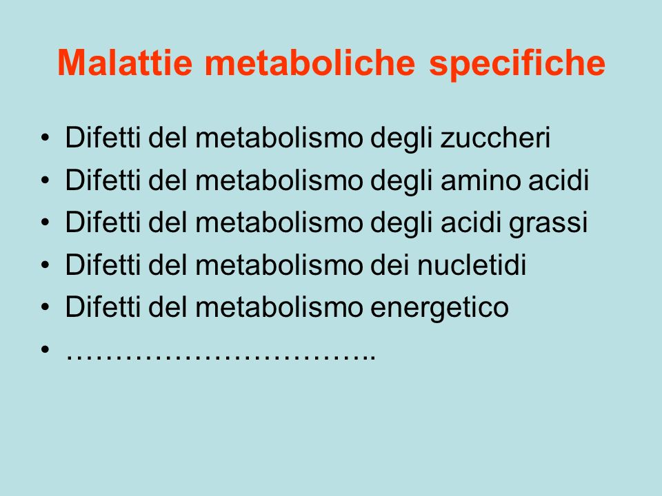 Malattie metaboliche specifiche