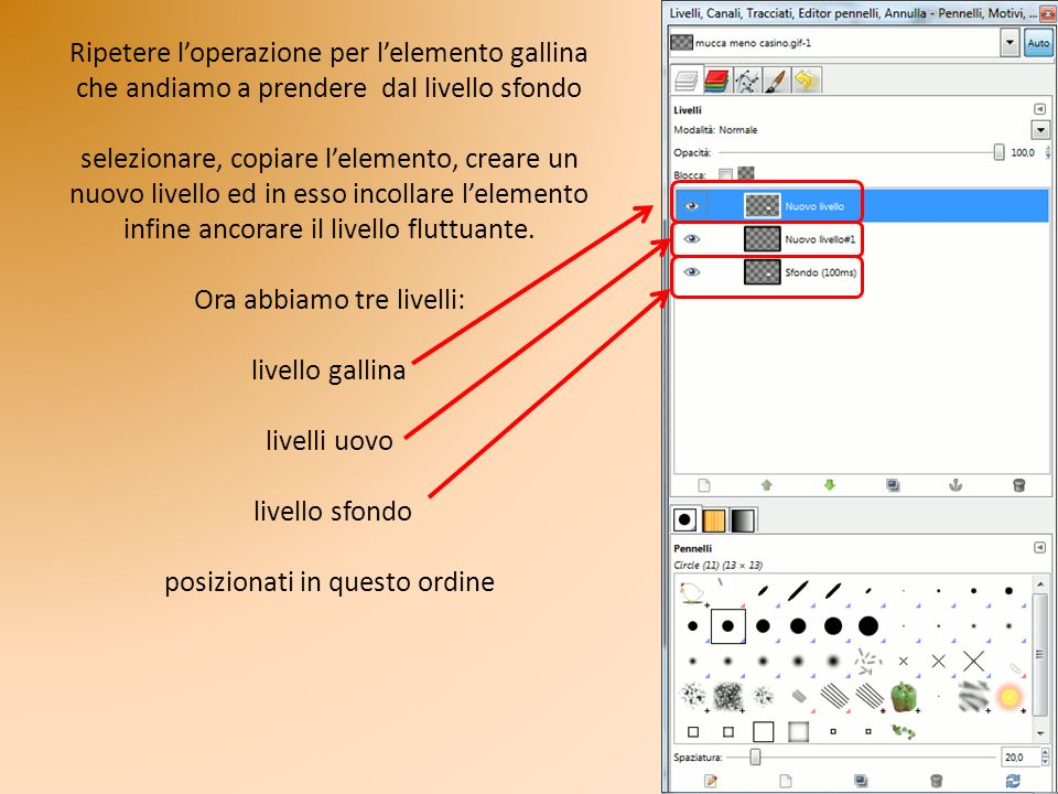 Ripetere l'operazione per l'elemento gallina che andiamo a prendere dal livello sfondo selezionare, copiare l'elemento, creare un nuovo livello ed in esso incollare l'elemento infine ancorare il livello fluttuante.