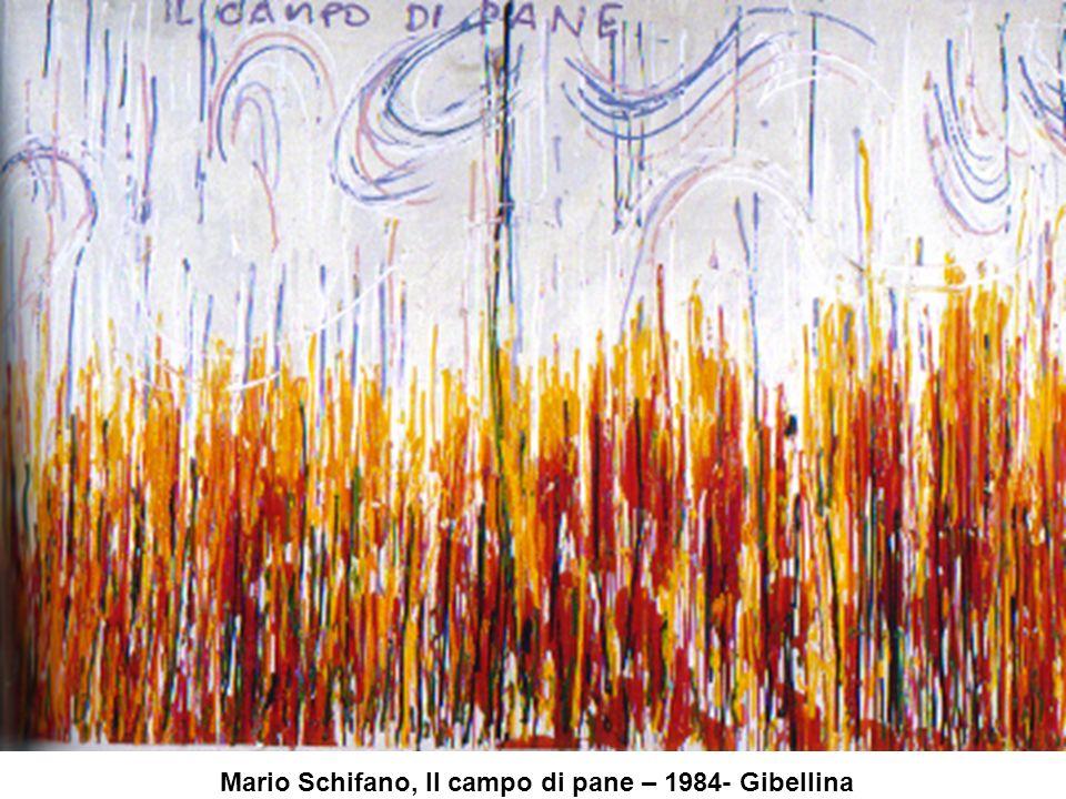 Mario Schifano, Il campo di pane – 1984- Gibellina