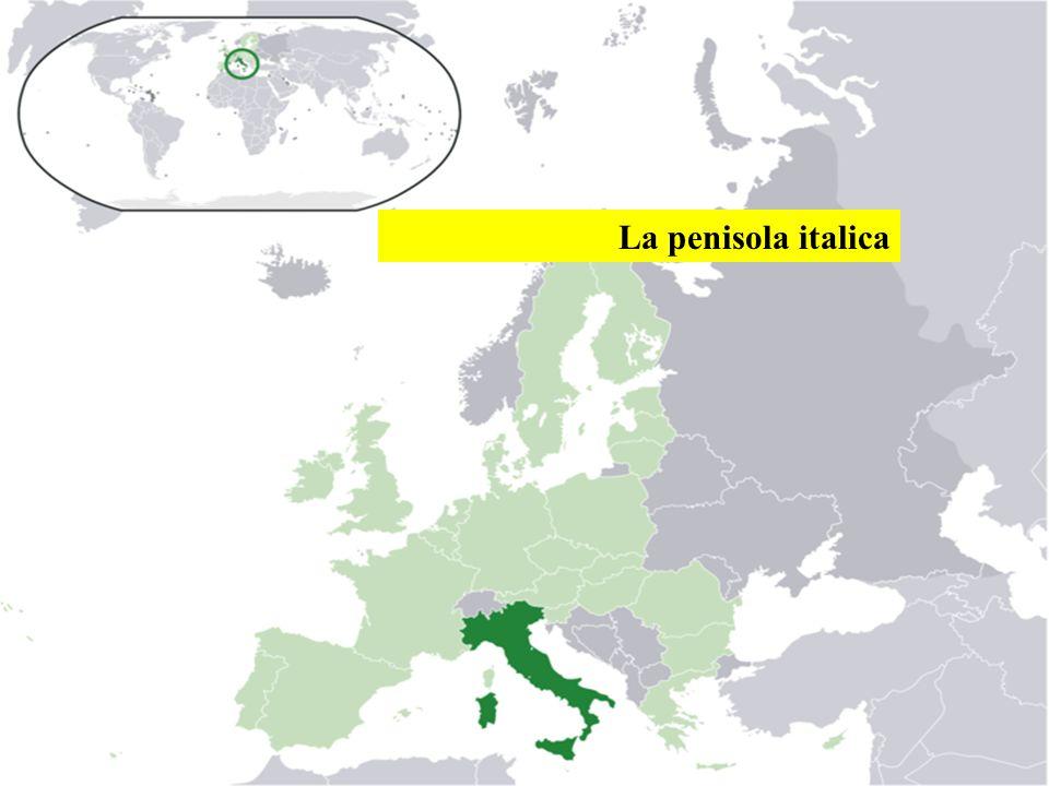 La penisola italica La penisola italica