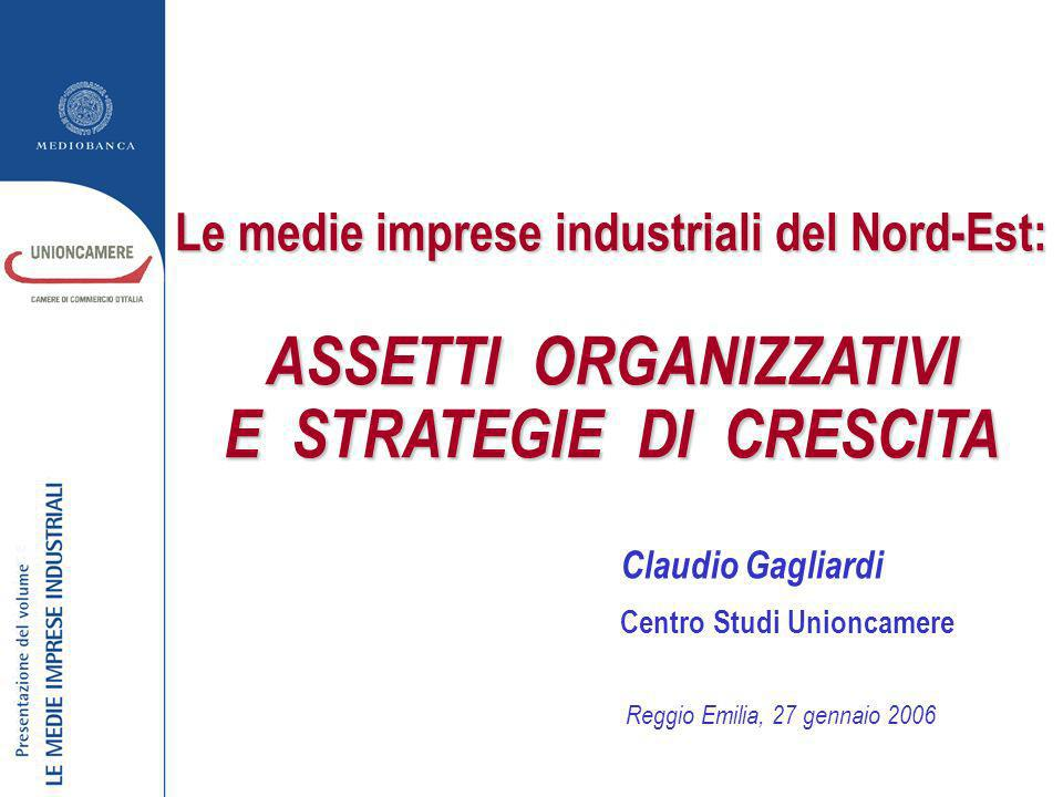 Le medie imprese industriali del Nord-Est: ASSETTI ORGANIZZATIVI E STRATEGIE DI CRESCITA