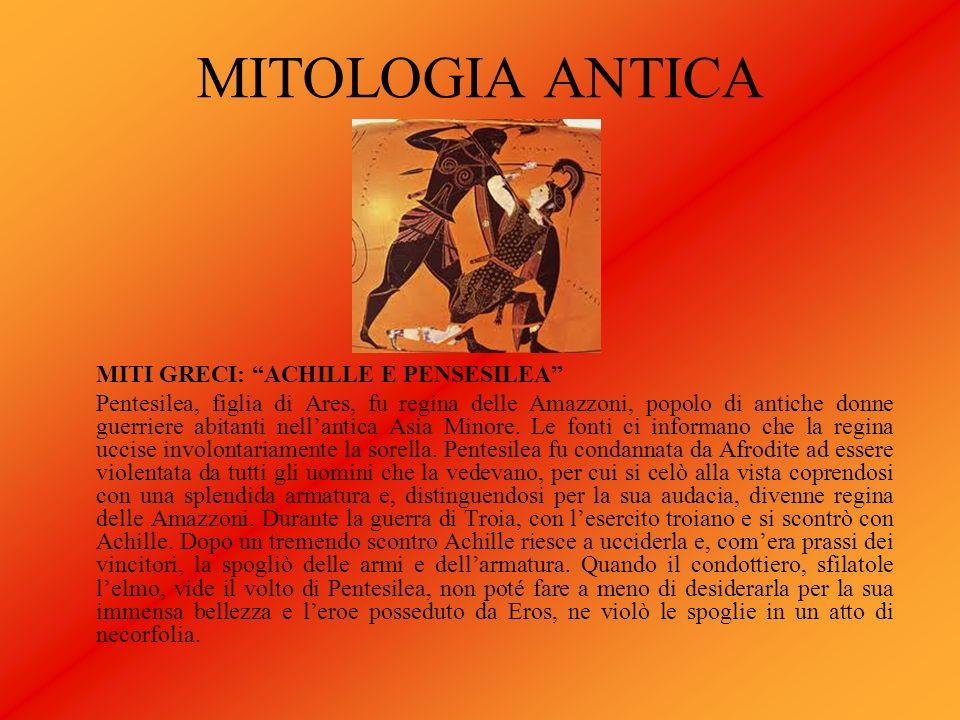 MITOLOGIA ANTICA MITI GRECI: ACHILLE E PENSESILEA