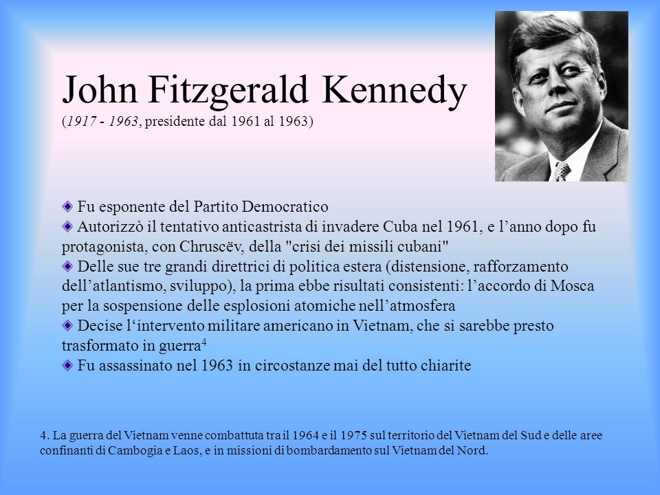 John Fitzgerald Kennedy (1917 - 1963, presidente dal 1961 al 1963)