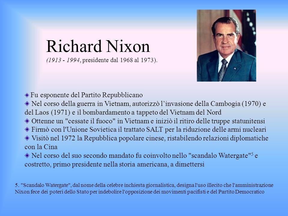 Richard Nixon (1913 - 1994, presidente dal 1968 al 1973).