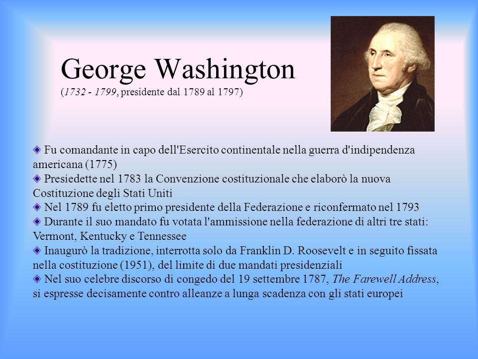 George Washington (1732 - 1799, presidente dal 1789 al 1797)