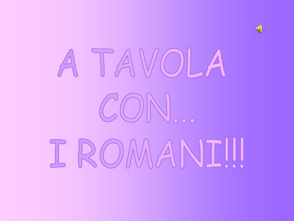 A TAVOLA CON... I ROMANI!!!