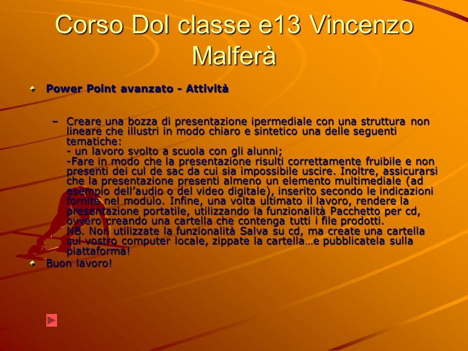 Corso Dol classe e13 Vincenzo Malferà