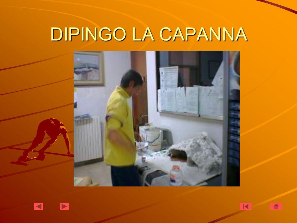 DIPINGO LA CAPANNA