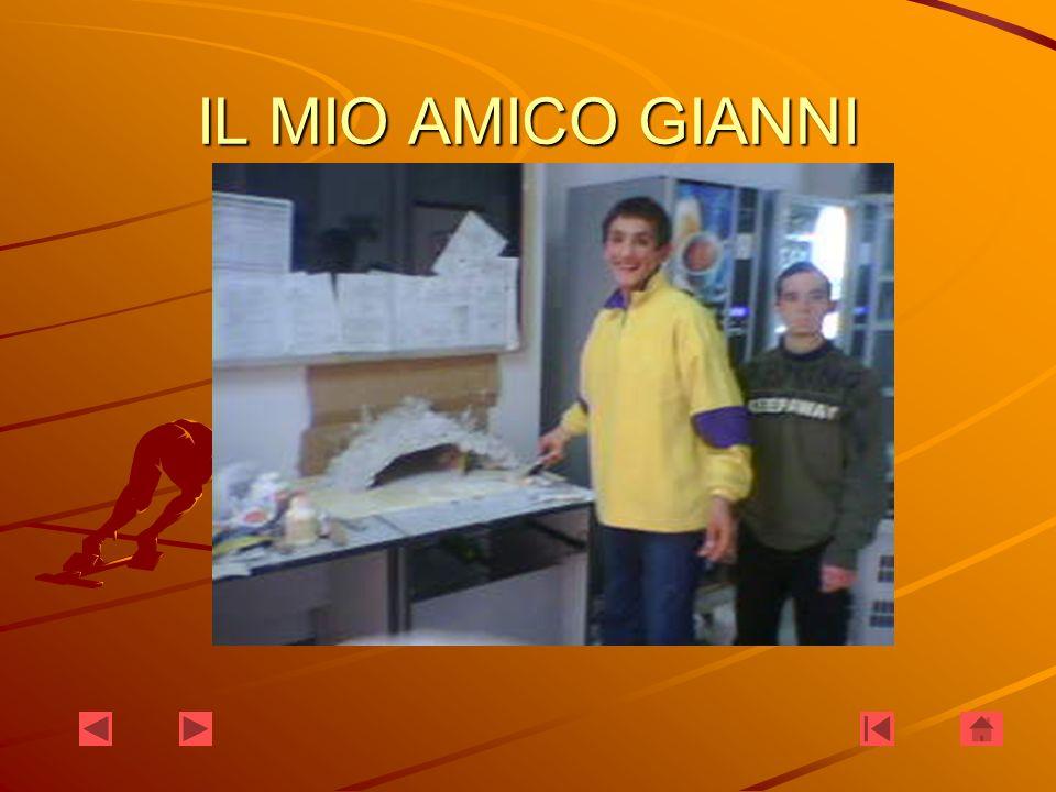 IL MIO AMICO GIANNI