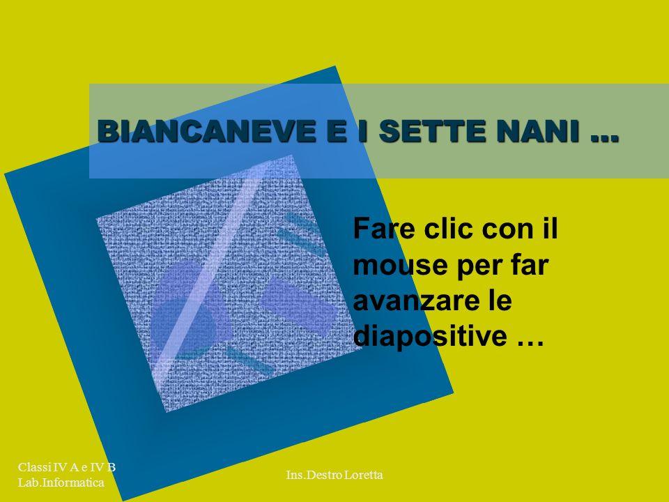 BIANCANEVE E I SETTE NANI …