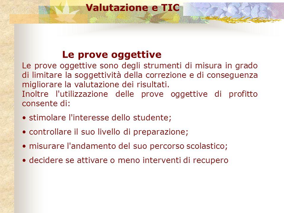 Valutazione e TIC Le prove oggettive