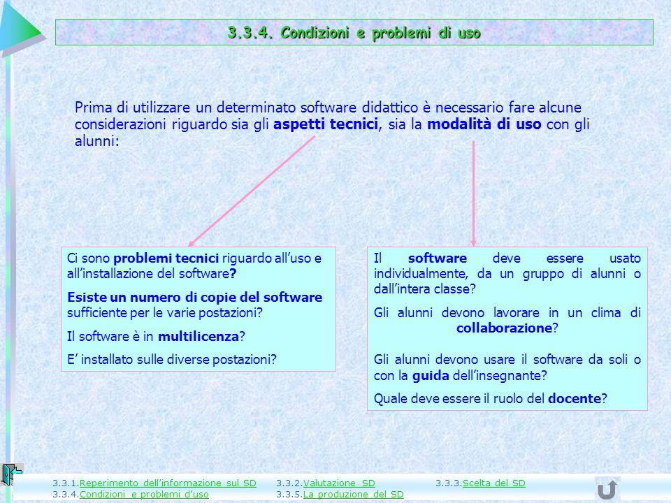 3.3.4. Condizioni e problemi di uso