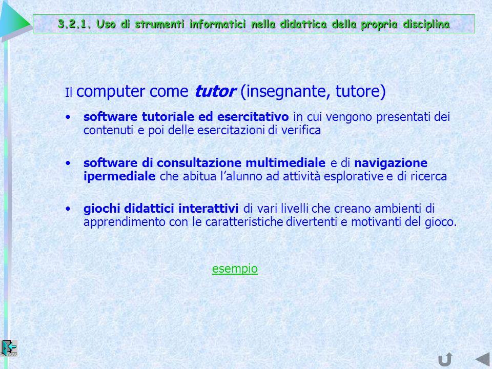 Il computer come tutor (insegnante, tutore)
