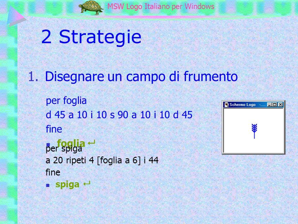 2 Strategie Disegnare un campo di frumento per foglia
