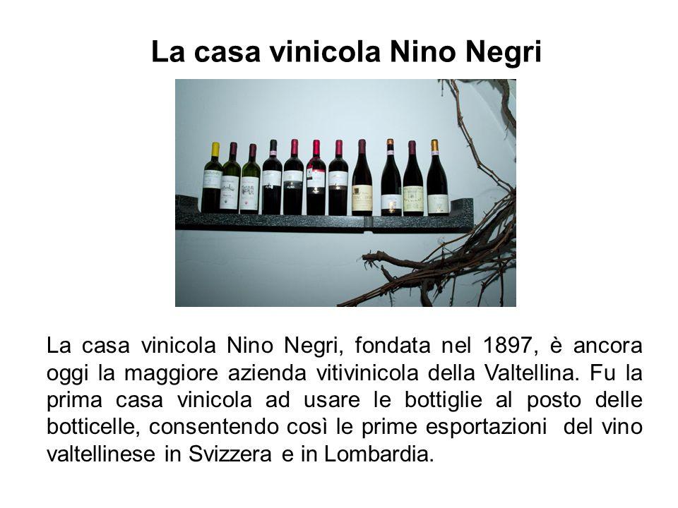 La casa vinicola Nino Negri
