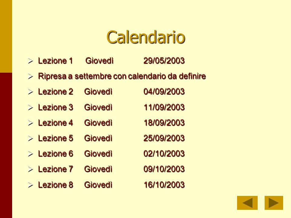 Calendario Lezione 1 Giovedì 29/05/2003