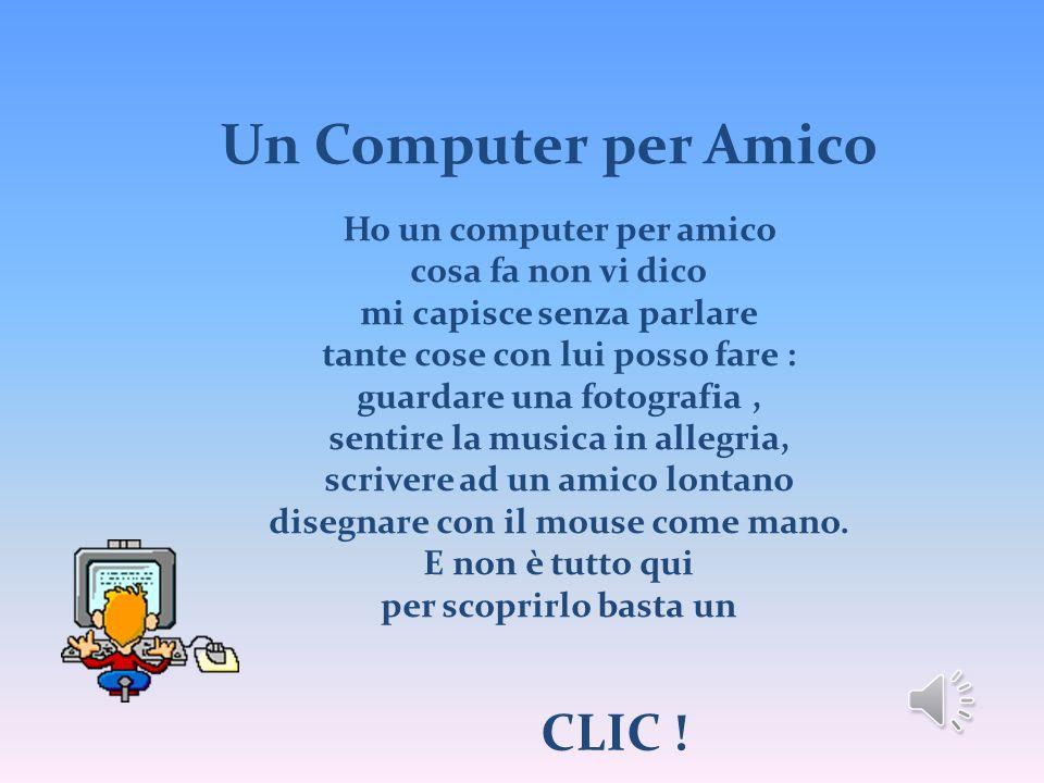 Un Computer per Amico CLIC ! Ho un computer per amico