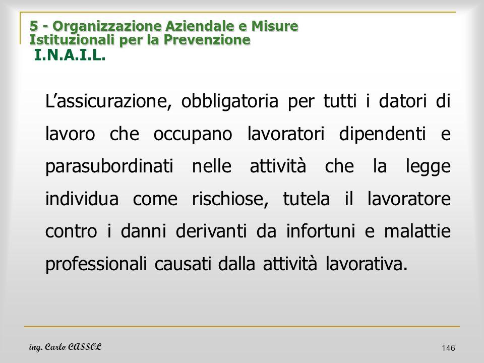 5 - Organizzazione Aziendale e Misure Istituzionali per la Prevenzione I.N.A.I.L.