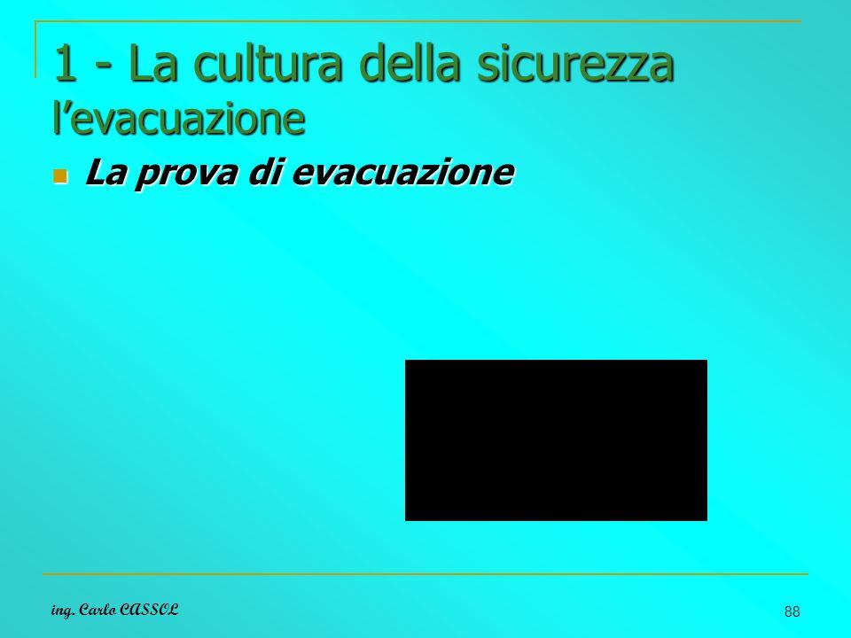 1 - La cultura della sicurezza l'evacuazione