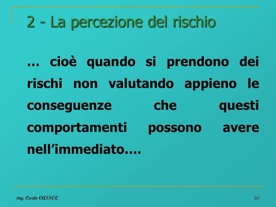 2 - La percezione del rischio