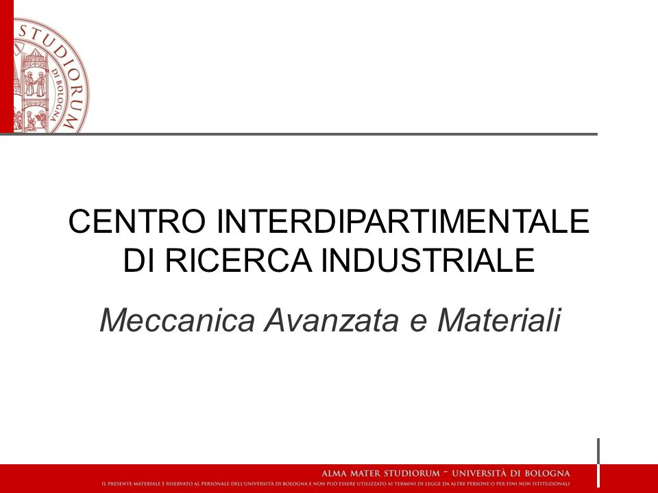 CENTRO INTERDIPARTIMENTALE DI RICERCA INDUSTRIALE