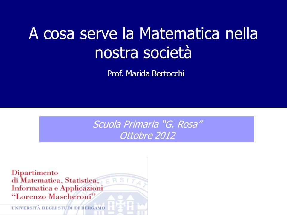 A cosa serve la Matematica nella nostra società