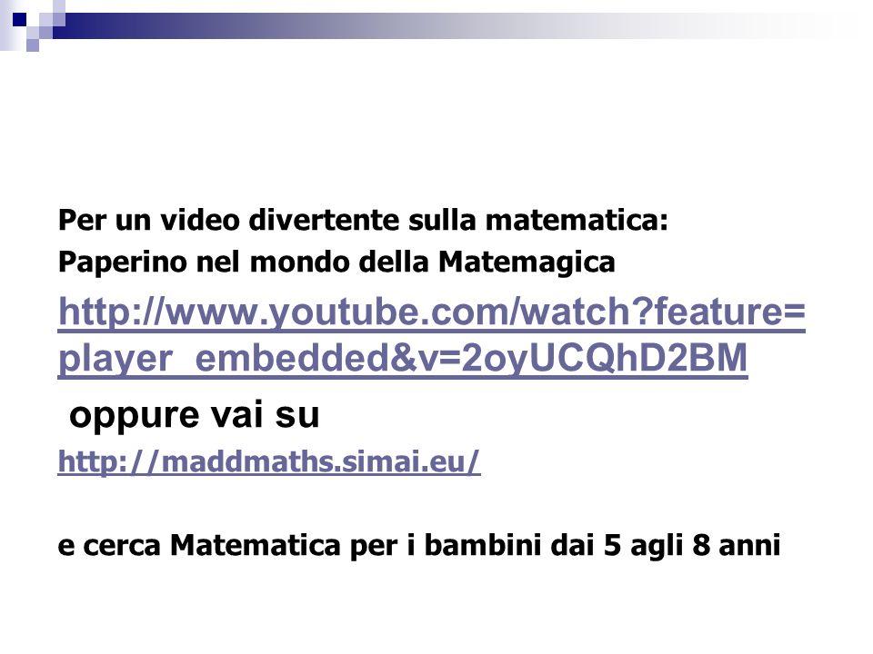 Per un video divertente sulla matematica: