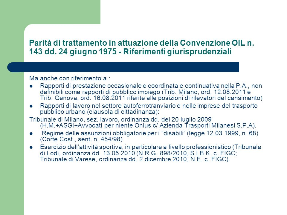 Parità di trattamento in attuazione della Convenzione OIL n. 143 dd