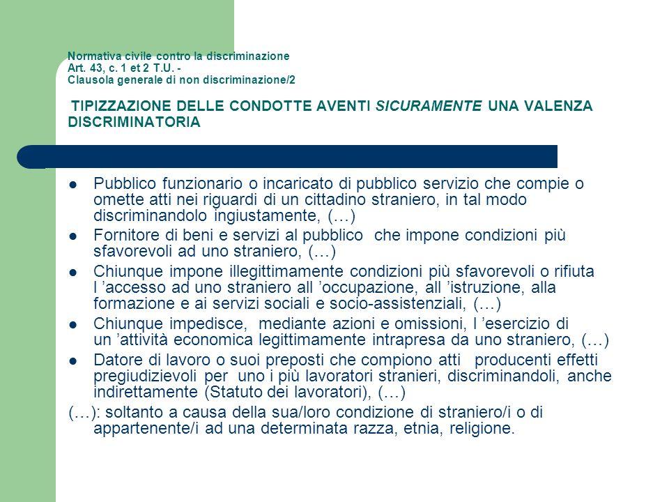 Normativa civile contro la discriminazione Art. 43, c. 1 et 2 T. U